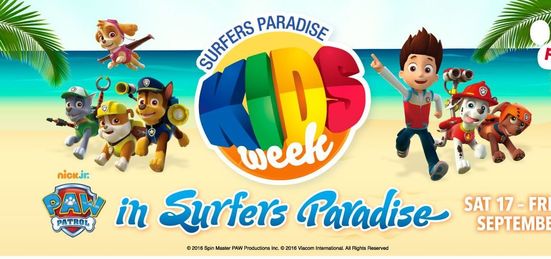 Kids Week on Surfers Paradise Brings You Paw Patrol and Many More!